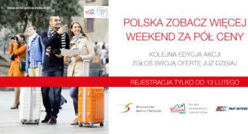 """""""Polska zobacz więcej – weekend za pół ceny"""""""