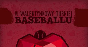 VI Walentynkowy Turniej Baseballu