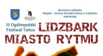 Lidzbark Miasto Rytmu, czyli III Ogólnopolski Festiwal Tańca