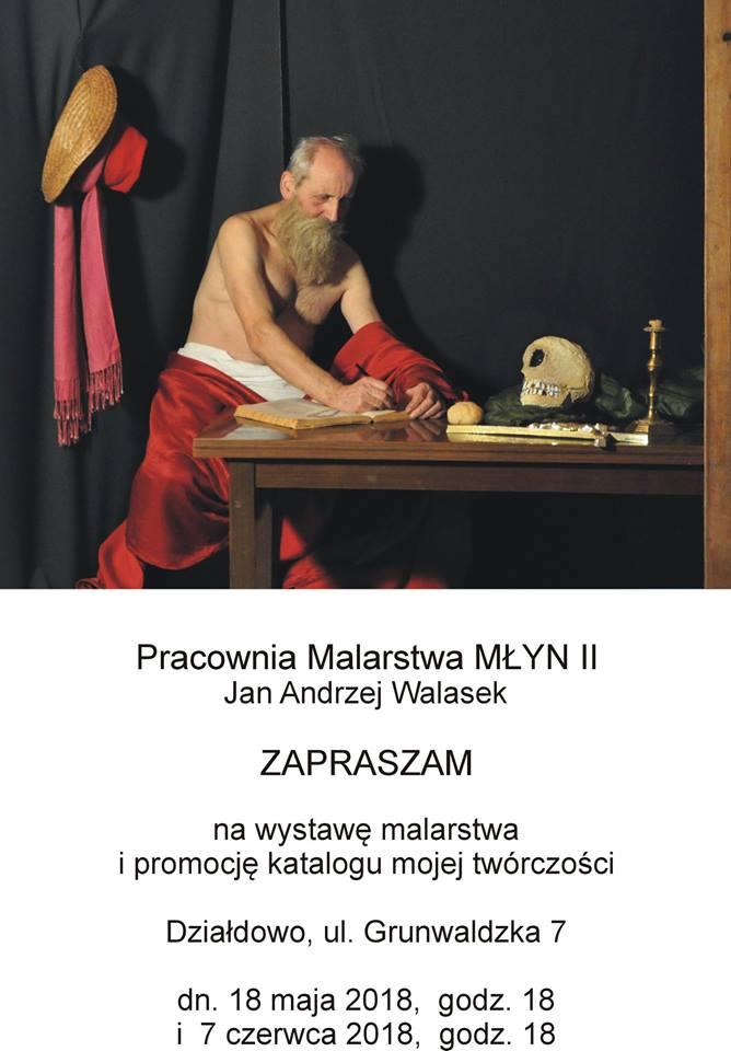 Już wkrótce kolejny wernisaż Jana Andrzeja Walaska!