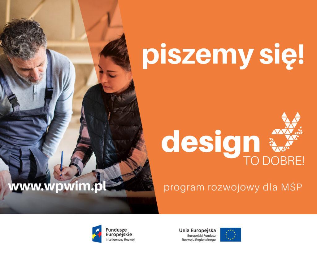 """Udział w programie ,,Design to dobre dla MSP""""? To dobry pomysł!"""