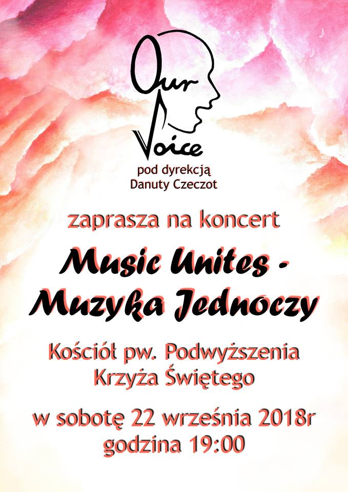 """""""Music Unites – Muzyka jednoczy"""". Zaproszenie na koncert Our Voice"""