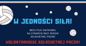 """""""W jedności siła"""" – zaproszenie na mecz wolontariuszy """"Szlachetnej Paczki"""""""