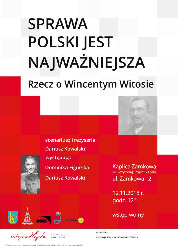 Sprawa Polski Jest Najważniejsza Zaproszenie Na Spektakl Powiat