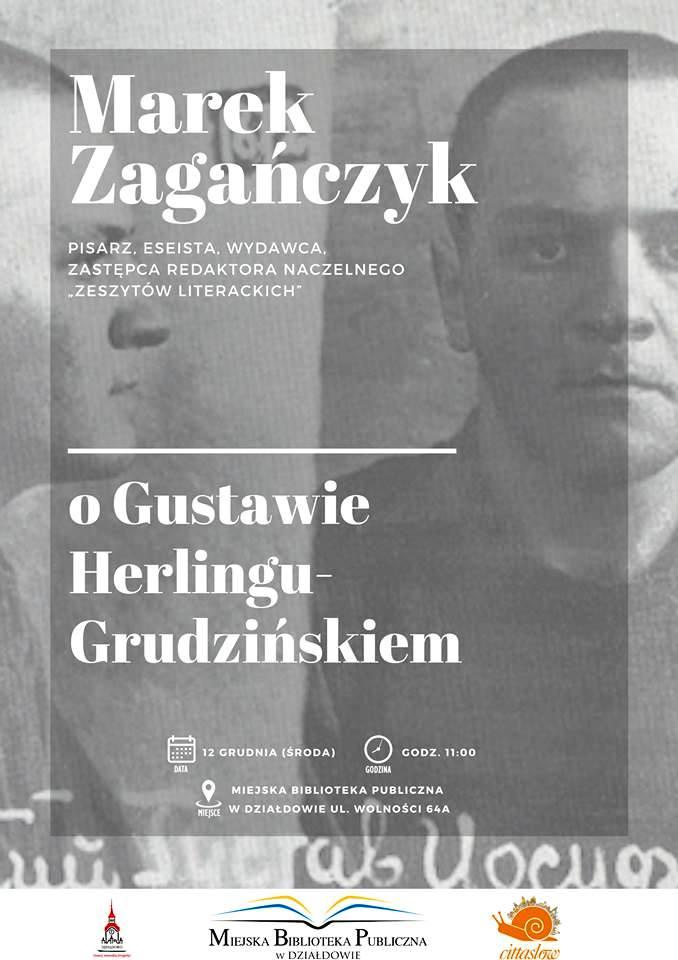 Porozmawiajmy o Gustawie Herlingu-Grudzińskim