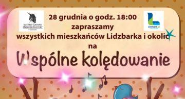 Zaproszenie na wspólne kolędowanie do Lidzbarka