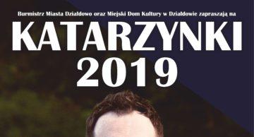 Katarzynki 2019 i koncert Krzysztofa Napiórkowskiego