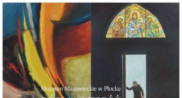 """Zaproszenie na wernisaż: Jan Andrzej Walasek – """"FORMA i TREŚĆ"""" w Płocku"""