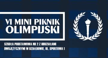 """Zaproszenie na VI Mini Piknik Olimpijski do działdowskiej """"Dwójki"""""""