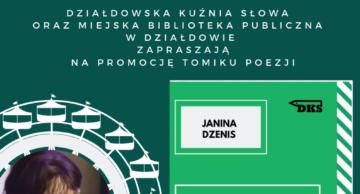 Zaproszenie na wieczór autorski Janiny Dzenis