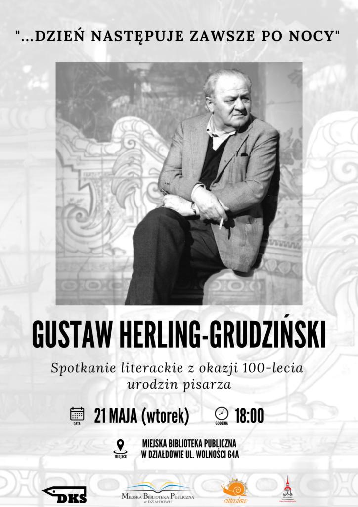 Rzecz o Gustawie Herlingu-Grudzińskim w 100-lecie urodzin