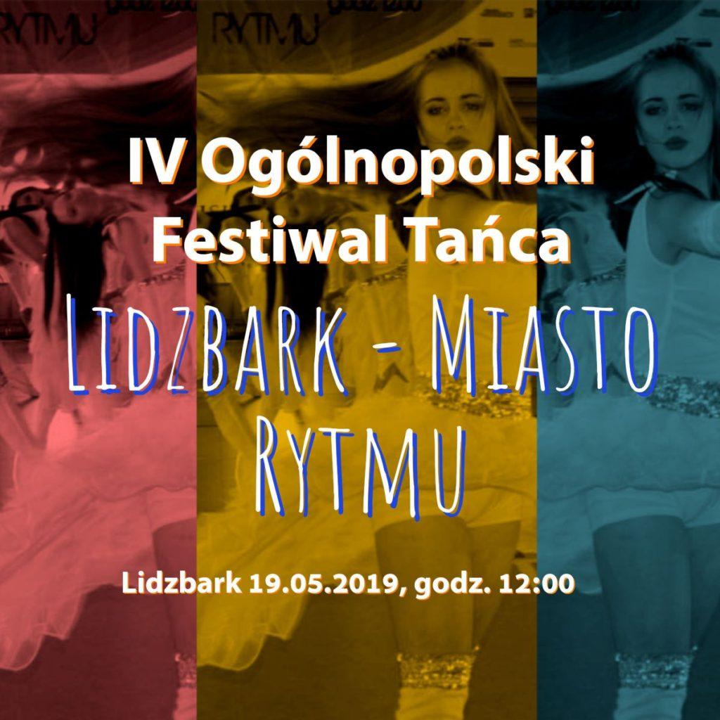 "Już wkrótce IV Ogólnopolski Festiwal Tańca ""Lidzbark – Miasto Rytmu""!"