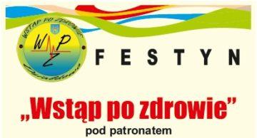"""Zaproszenie na festyn """"Wstąp po Zdrowie"""""""