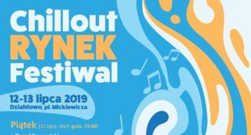 Zaproszenie na Chillout Rynek Festiwal