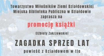 Zaproszenie na promocję najnowszej książki Elżbiety Zakrzewskiej