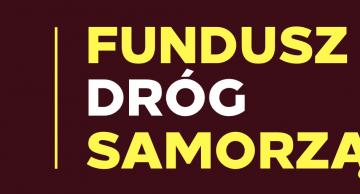 Cztery projekty Powiatu Działdowskiego otrzymają dofinansowanie ze środków Funduszu Dróg Samorządowych!
