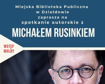 Spotkanie autorskie z Michałem Rusinkiem