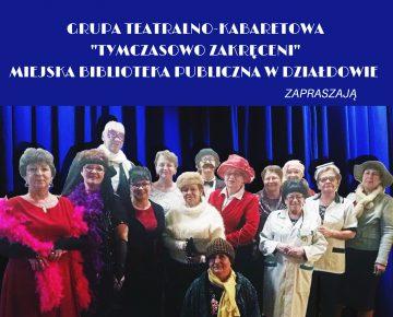 Zaproszenie na występ grupy teatralno-kabaretowej