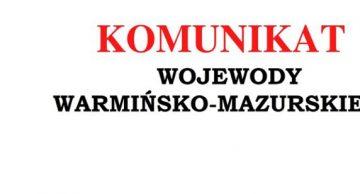 Komunikat Wojewody Warmińsko-Mazurskiego ws. organizowania imprez artystycznych i rozrywkowych