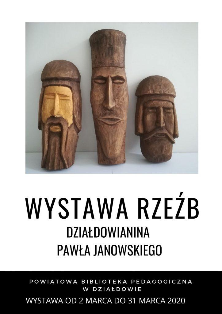Wystawa rzeźb Pawła Janowskiego w Powiatowej Bibliotece Pedagogicznej