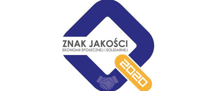 Znak Jakości Ekonomii Społecznej i Solidarnej 2020. Zaproszenie do konkursu