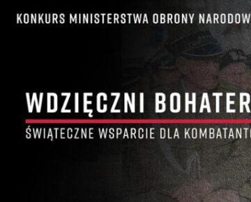 """""""Wdzięczni Bohaterom""""  zaproszenie do konkursu"""