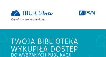 Zapraszamy do korzystania z platformy IBUK Libra – czytelnia on-line!