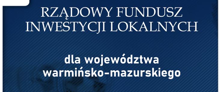 10 mln złotych dla Powiatu Działdowskiego ze środków Rządowego Funduszu Inwestycji Lokalnych! (filmy)