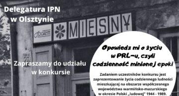 """Opowiedz mi o życiu w PRL-u, czyli codzienność minionej epoki"""" – konkurs dla uczniów szkół średnich"""