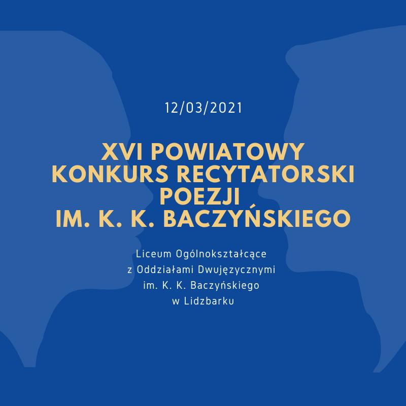 Rozstrzygnięcie XVI Powiatowego Konkursu Recytatorskiego  Poezji im. K. K. Baczyńskiego