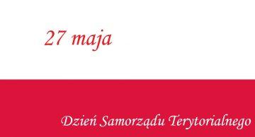 Życzenia z okazji Dnia Samorządu Terytorialnego i Pracownika Samorządowego