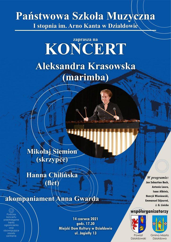 Państwowa Szkoła Muzyczna I st. im. Arno Kanta w Działdowie zaprasza na koncert Aleksandry Krasowskiej (marimba)