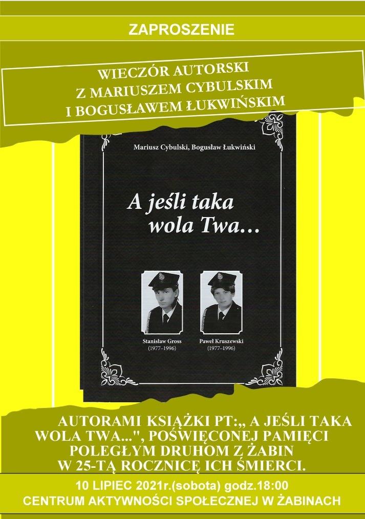 Zaproszenie na wieczór autorski Mariusza Cybulskiego i Bogusława Łukwińskiego