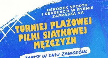 Zaproszenie na Turniej Plażowej Piłki Siatkowej do Rybna