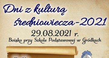 """Zaproszenie do Gródek na """"Dni z kulturą średniowiecza"""""""
