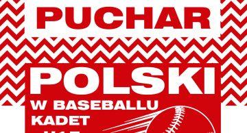 Zaproszenie na finał Pucharu Polski w Baseballu Kadet U-15