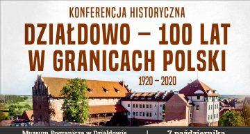 """Zaproszenie na konferencję historyczną """"Działdowo – 100 lat w granicach Polski (1920 – 2020)"""""""