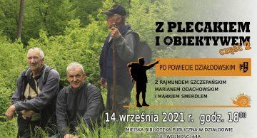 """""""Z plecakiem i obiektywem"""" po powiecie działdowskim – zaproszenie do działdowskiej MBP"""